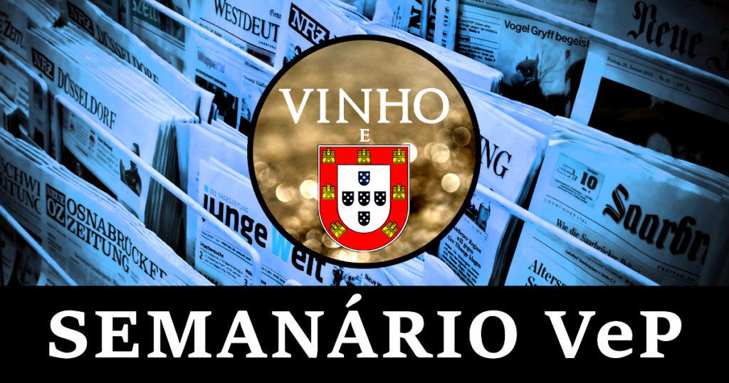 Semanário: Vinho e Portugal